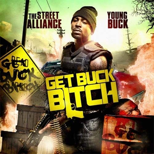 Buck The World - Young Buck (The Street Alliance)