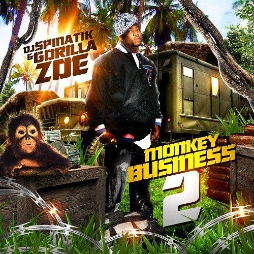 Monkey Business 2 - Gorilla Zoe (DJ Spinatik)