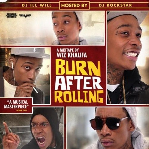 Burn After Rolling - Wiz Khalifa (DJ Ill Will, DJ Rockstar)