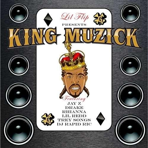 Lil Flip - King Muzick