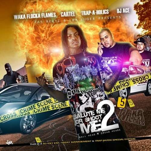 Waka Flocka Flame - Salute Me Or Shoot Me 2.5