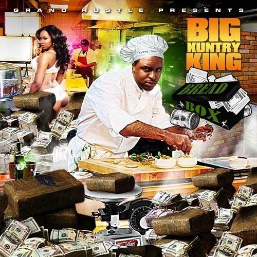 Bread Box - Big Kuntry King (DJ Infamous)