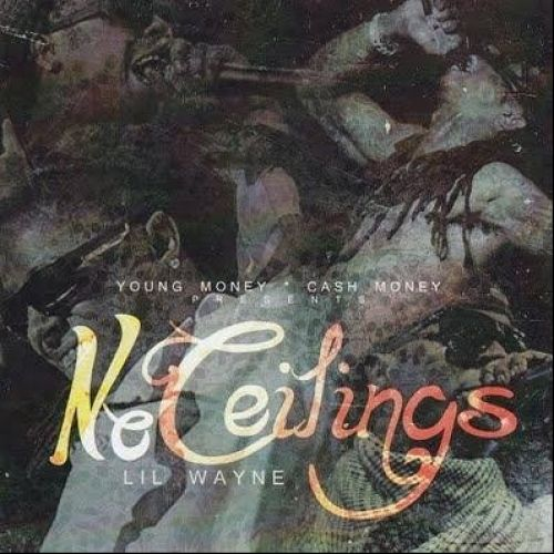 no ceilings cdq lil wayne young money ent stream