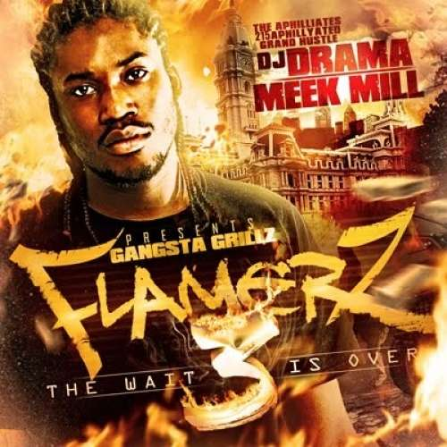 Meek Mill - Flamerz 3 (The Wait Is Over)