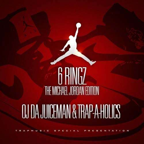 OJ Da Juiceman - 6 Ringz (The Michael Jordan Edition)