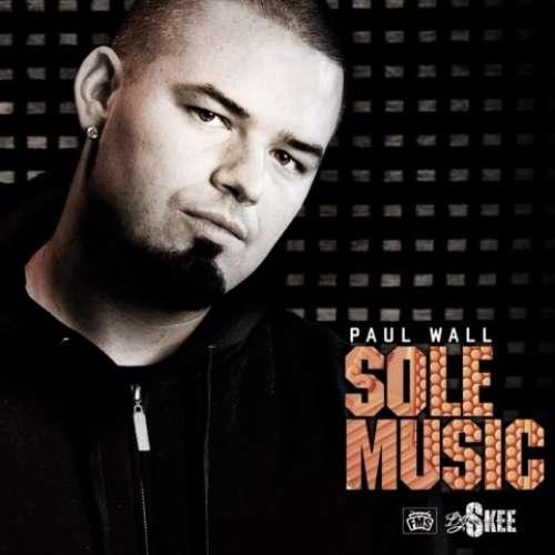 Paul Wall - Sole Music
