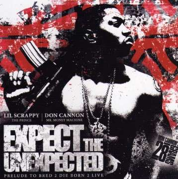 Lil Scrappy - Expect The Unexpected
