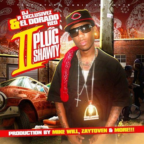 2 Plug Shawty - Eldorado Red (DJ P Exclusivez)