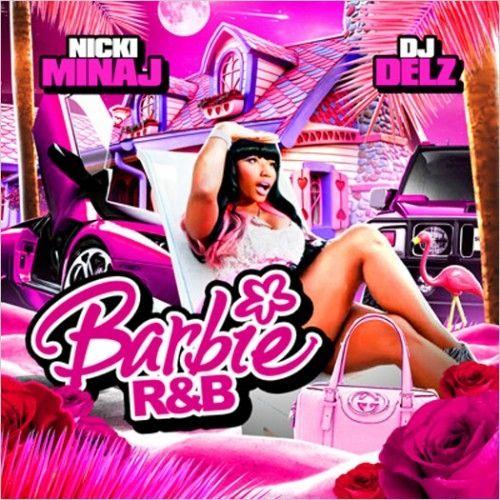 Barbie R&B - Nicki Minaj (DJ Delz)