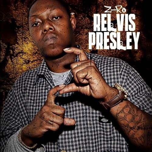 Z-Ro - Relvis Presley