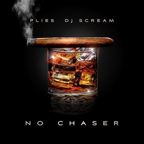 No Chaser - Plies (DJ Scream)