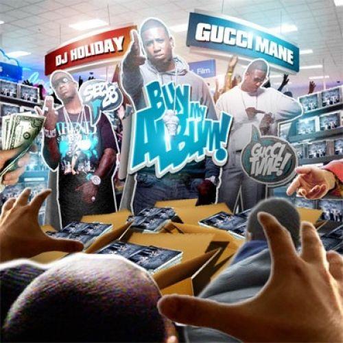 Buy My Album (Mixtape) - Gucci Mane (DJ Holiday)
