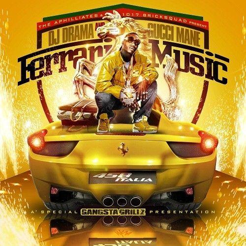 Ferrari Music - Gucci Mane (DJ Drama)