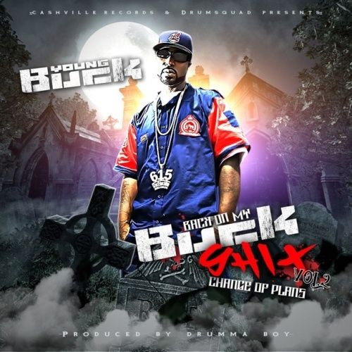 Back On My Buck Sh*t 2 - Young Buck (Drum Squad)