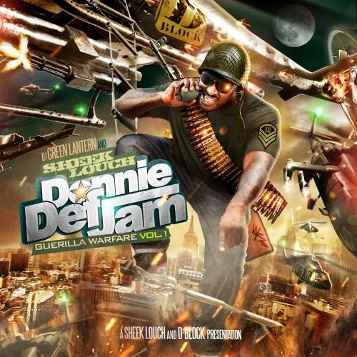 Sheek Louch - Donnie Def Jam (Guerilla Warfare Vol. 1)