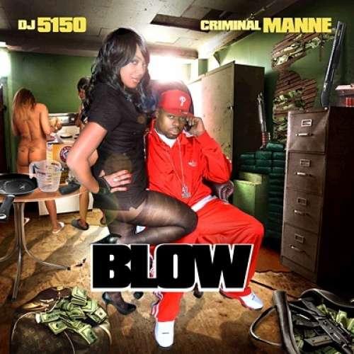 Criminal Manne - Blow