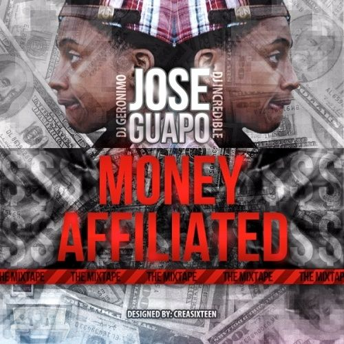 Money Affiliated - Jose Guapo (DJ Geronimo, DJ Incredible)