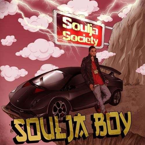 Soulja Boy - Soulja Society