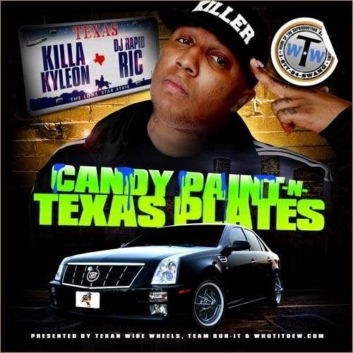 Killa Kyleon - Candy Paint & Texas Plates