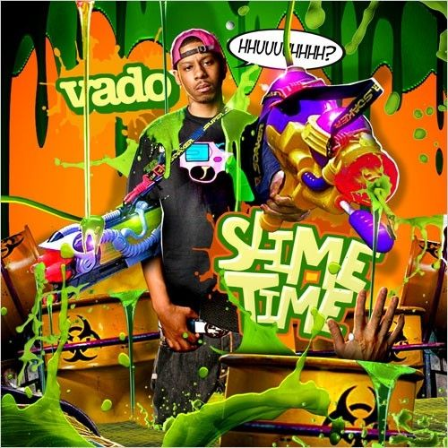 Slime Time - Vado (Unknown)