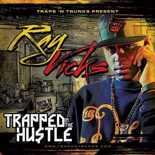 Ray Vicks - Trapped In The Hustle