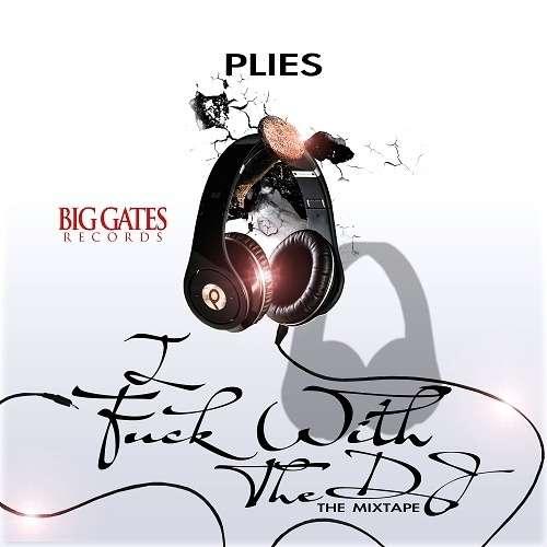 Plies - I Fuck With The DJ