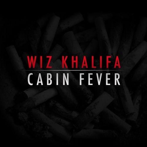 Cabin Fever - Wiz Khalifa (Taylor Gang Music)