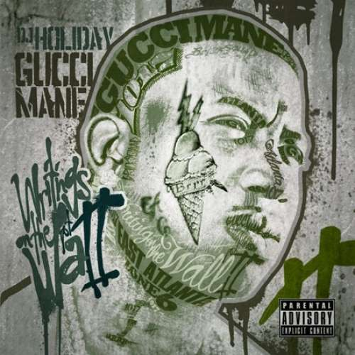 Gucci Mane - Writing On The Wall 2