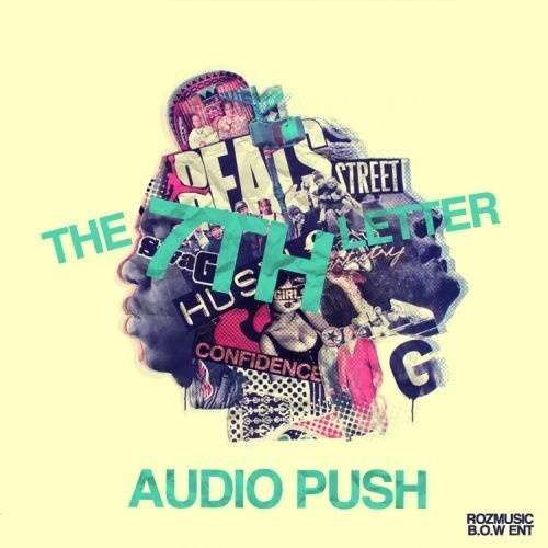 Audio Push - The 7th Letter