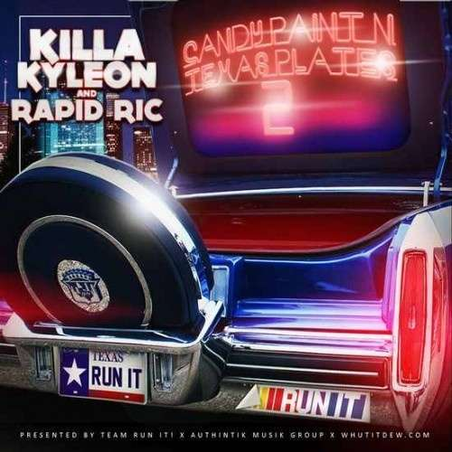 Killa Kyleon - Candy Paint & Texas Plates 2