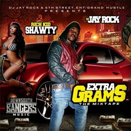 Extra Grams - Rich Kid Shawty (DJ Jay Rock)