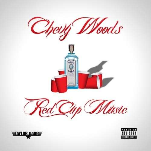 Chevy Woods - Red Cup Music