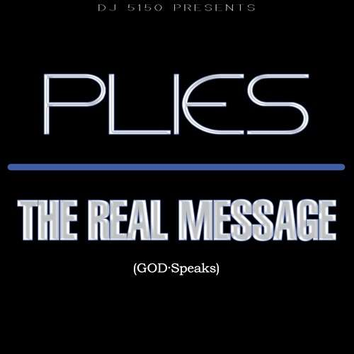 Plies - The Real Message
