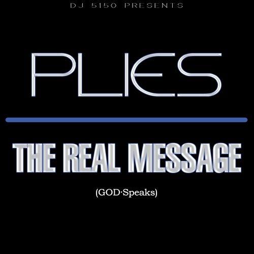 The Real Message - Plies (DJ 5150)