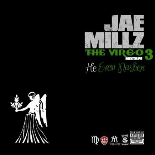 Jae Millz - The Virgo 3 (He Even Nastier)