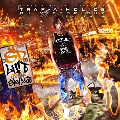 Life Of A Savage - SD (DJ Victoriouz, Trap-A-Holics, DJ Twin)
