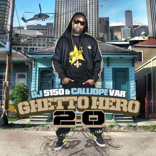 Calliope Var - Ghetto Hero 2.0