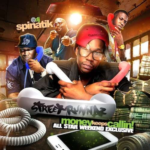 Various Artists - Street Runnaz: Money Keeps Callin! (All Star Weekend Exclusive)