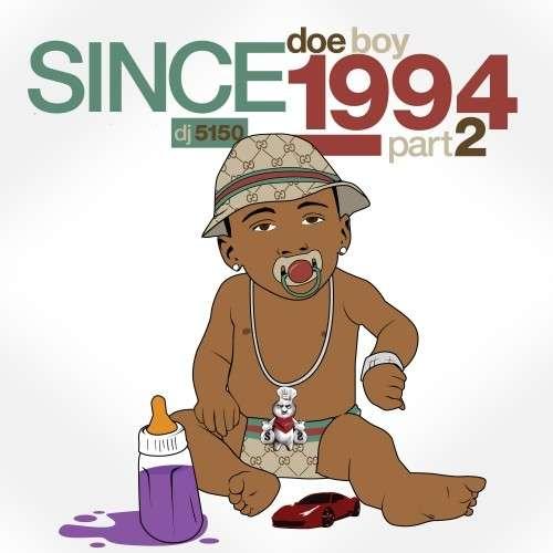 Doe Boy - Since 1994, Part 2