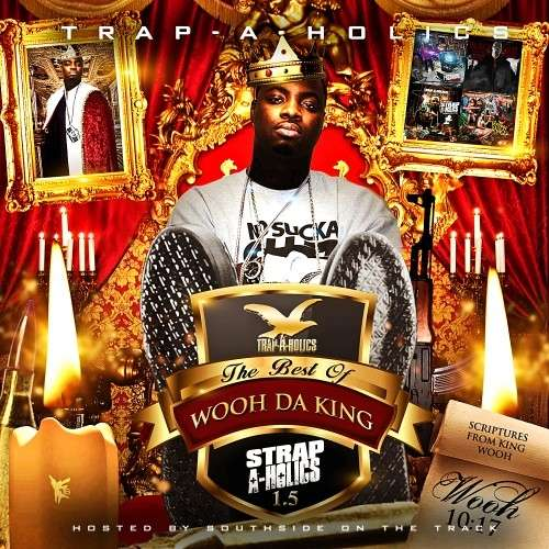 Various Artists - Strap-A-Holics 1.5 (The Best Of Wooh Da King)