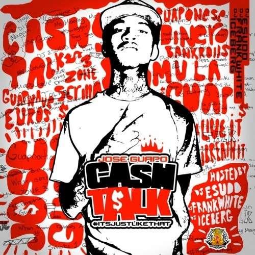 Jose Guapo - Cash Talk