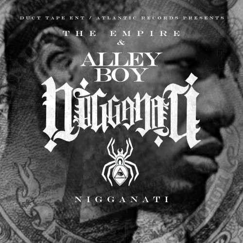 Alley Boy - Nigganati