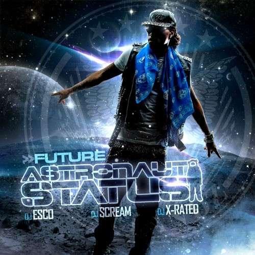 Future - Astronaut Status