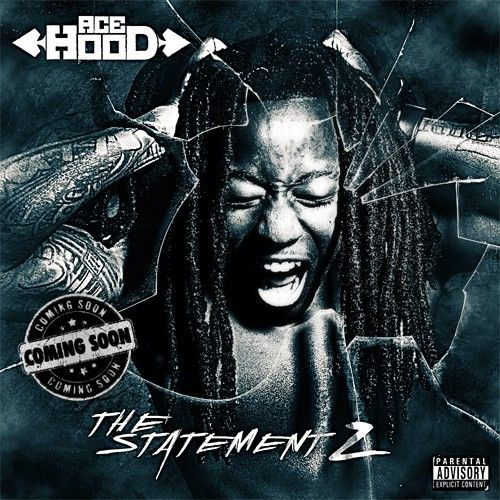 The Statement 2 - Ace Hood (We The Best)