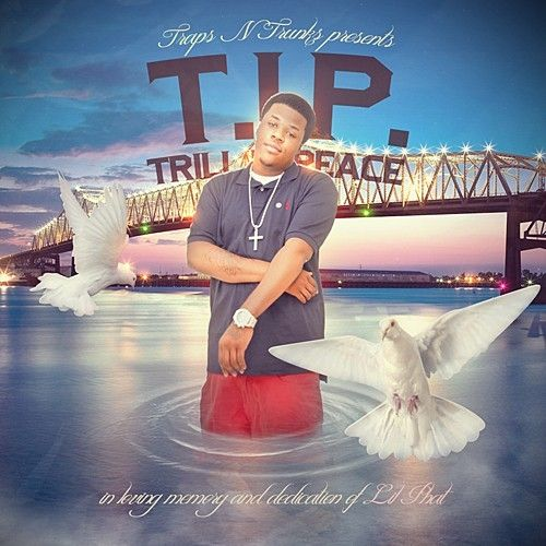 T.I.P. (Trill In Peace) - Lil Phat (Traps-N-Trunks)