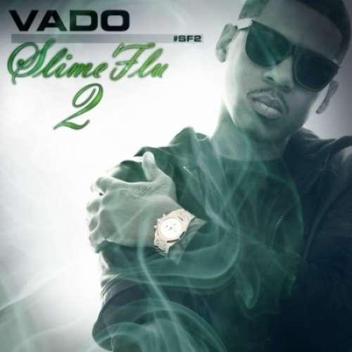 Vado - Slime Flu 2