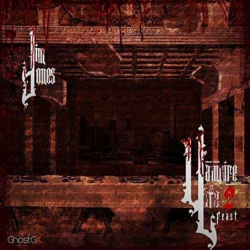 Jim Jones - Vampire Life 2: F.E.A.S.T. (The Last Supper)