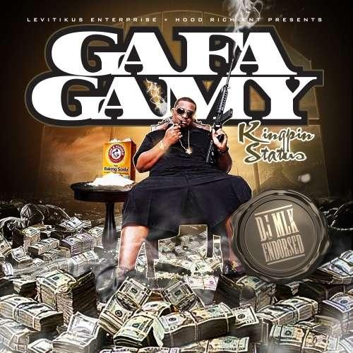 Gafa Gamy - Kingpin Status