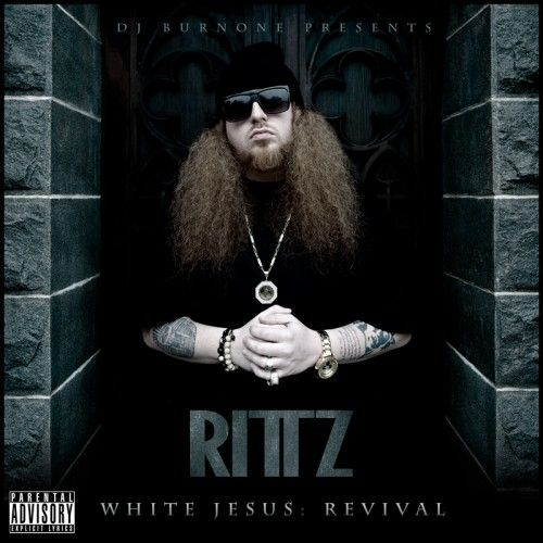 Dj burn one presents rittz white jesus: revival (file, mp3.