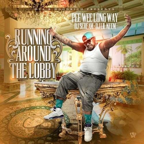 PeeWee Longway - Running Round The Lobby